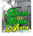 BreakDaBank